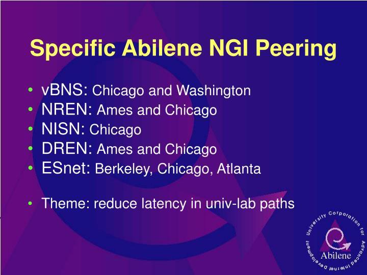 Specific Abilene NGI Peering