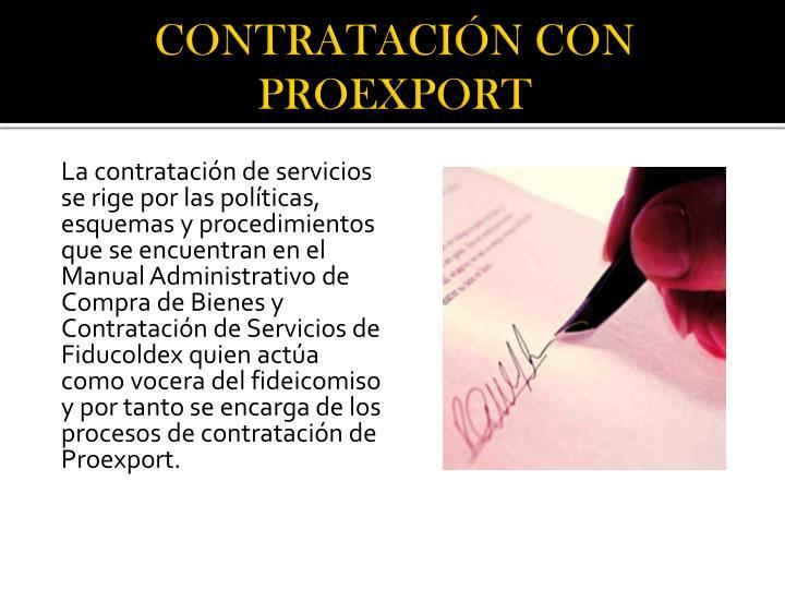 CONTRATACIÓN CON PROEXPORT