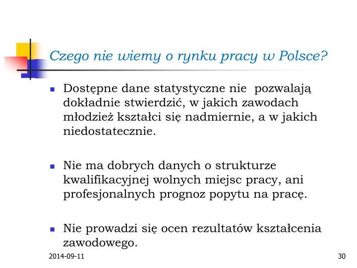 Czego nie wiemy o rynku pracy w Polsce?