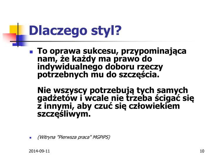 Dlaczego styl?