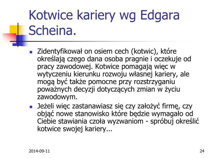 Kotwice kariery wg Edgara Scheina.