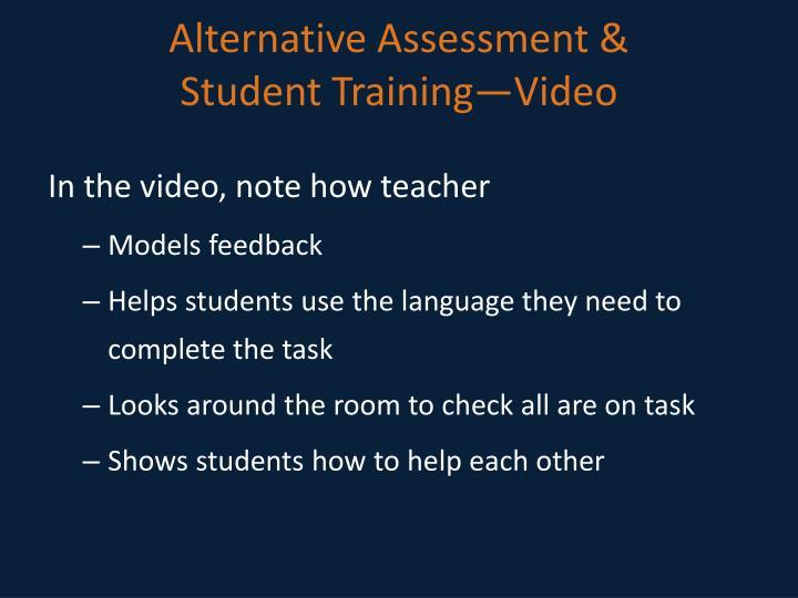 Alternative Assessment &