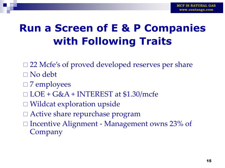 Run a Screen of E & P Companies with Following Traits