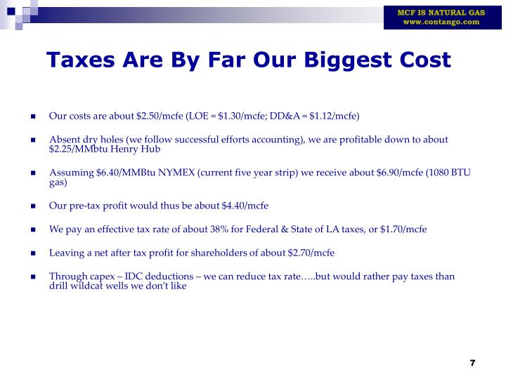 Taxes Are By Far Our Biggest Cost