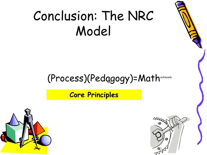 Conclusion: The NRC Model