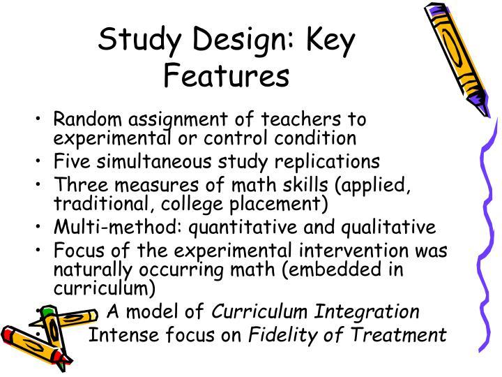 Study Design: Key Features