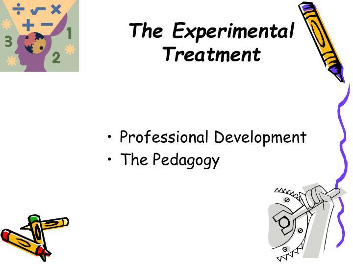 The Experimental Treatment