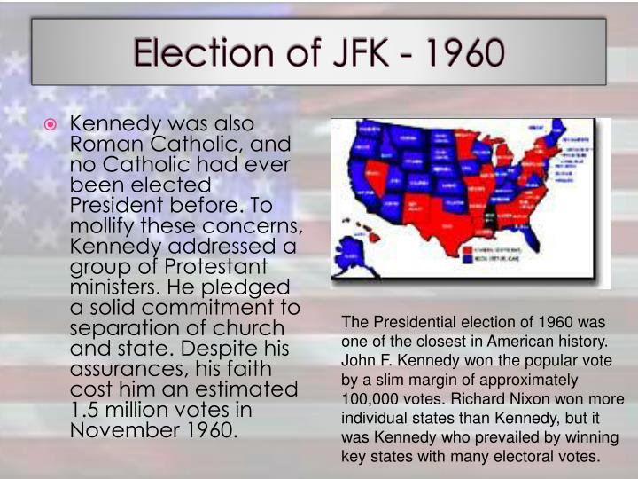 Election of JFK - 1960