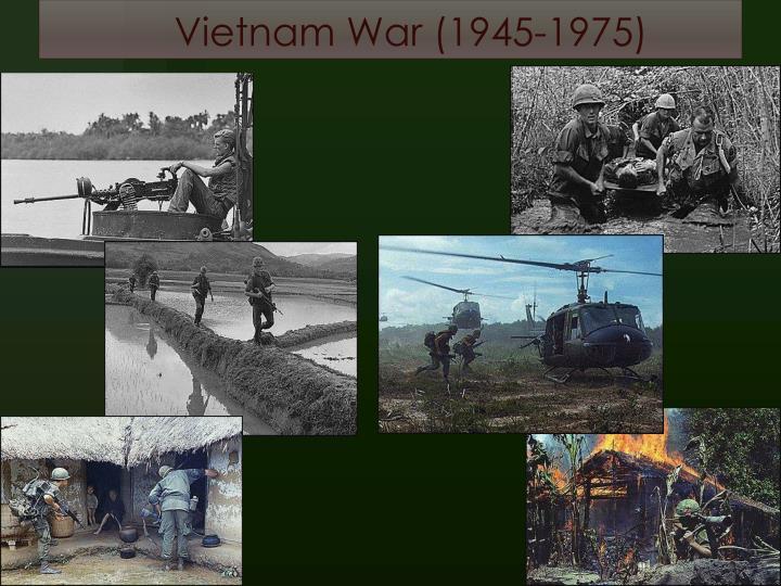 Vietnam War (1945-1975)