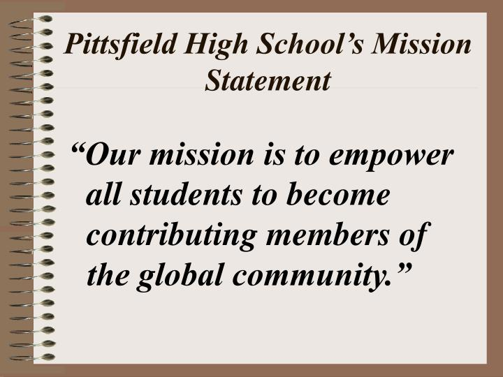 Pittsfield High School's Mission Statement