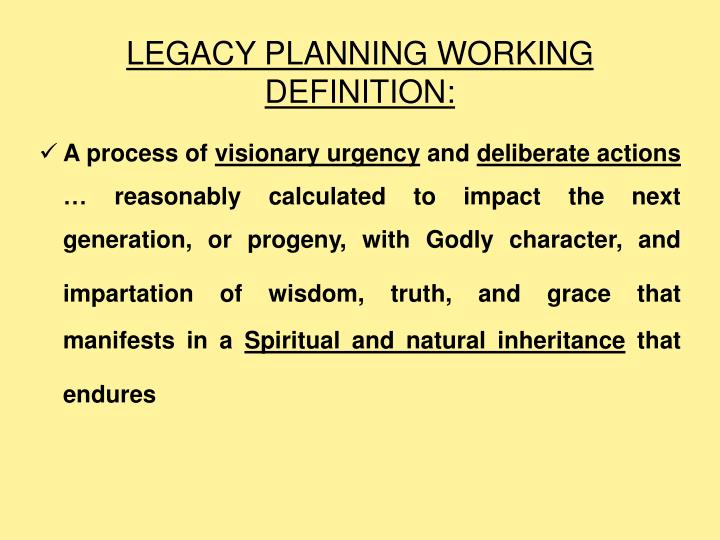 Legacy planning working definition