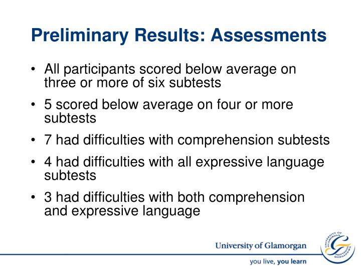 Preliminary Results: Assessments