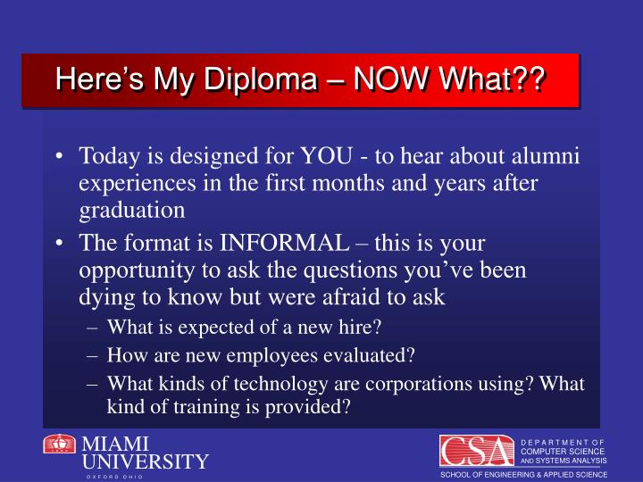 Here's My Diploma – NOW What??