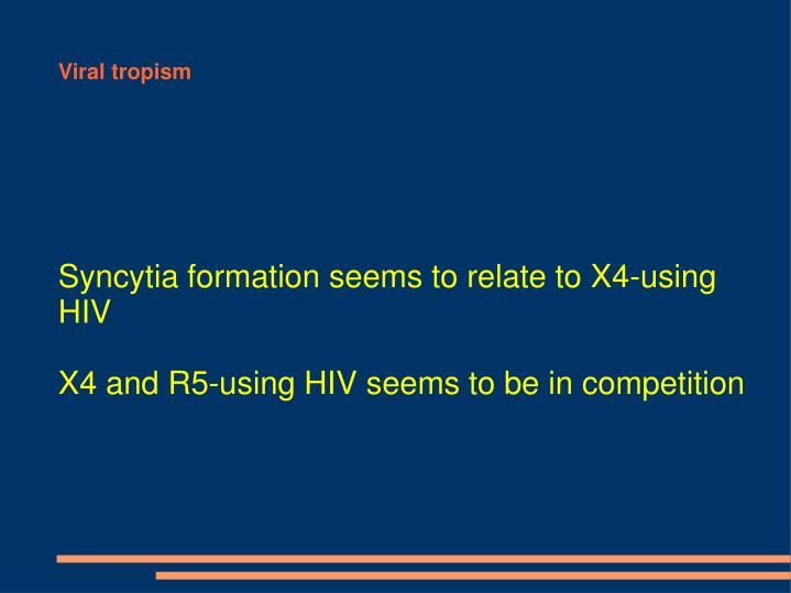 Syncytia formation seems to relate to X4-using HIV