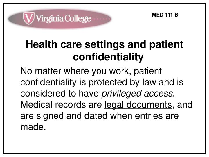 Health care settings and patient confidentiality