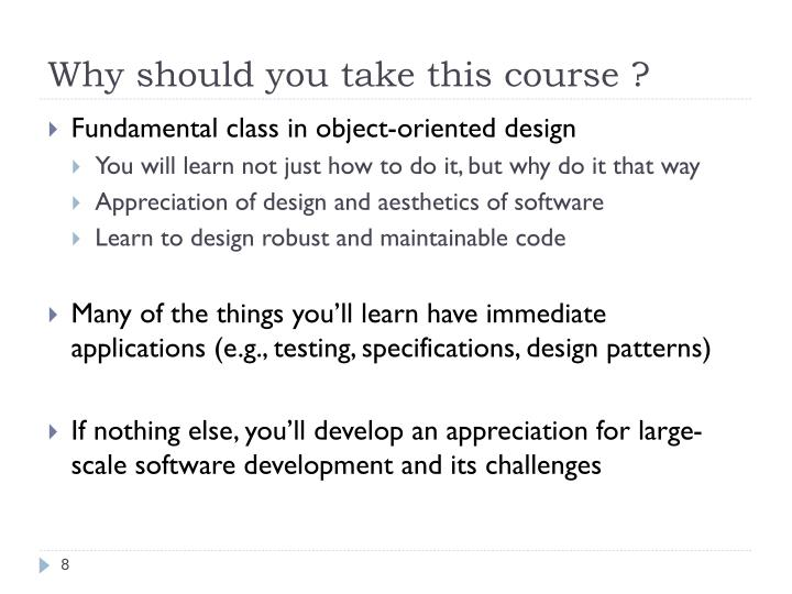 Why should you take this course ?