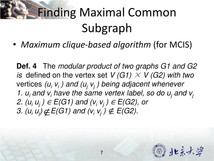 Finding Maximal Common Subgraph