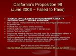 california s proposition 98 june 2008 failed to pass