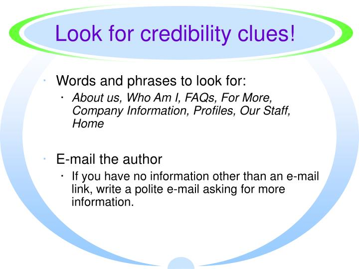 Look for credibility clues!