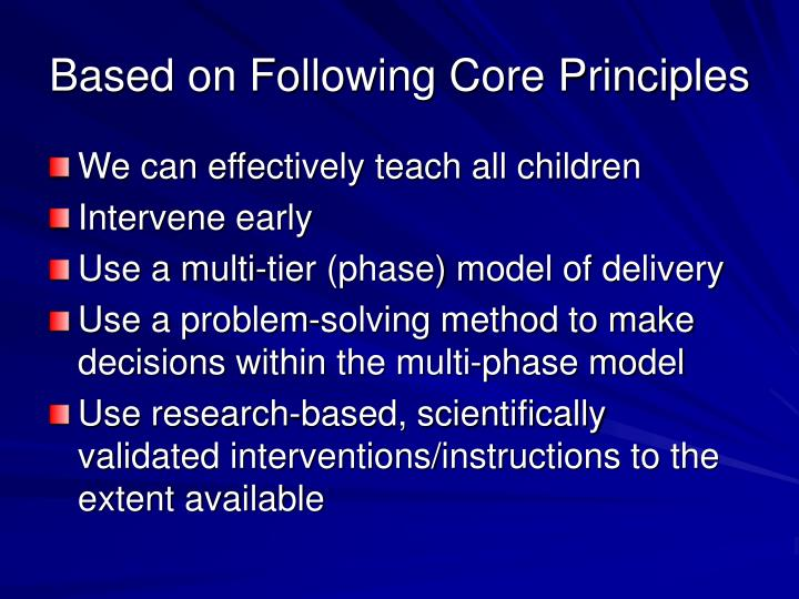 Based on Following Core Principles
