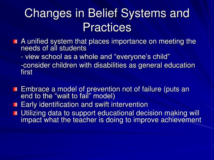 Changes in Belief Systems and Practices