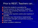 prior to rest teachers can