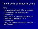 tiered levels of instruction cont