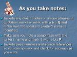 as you take notes