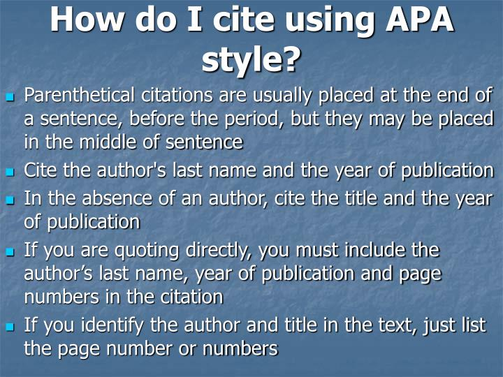 How do I cite using APA style?
