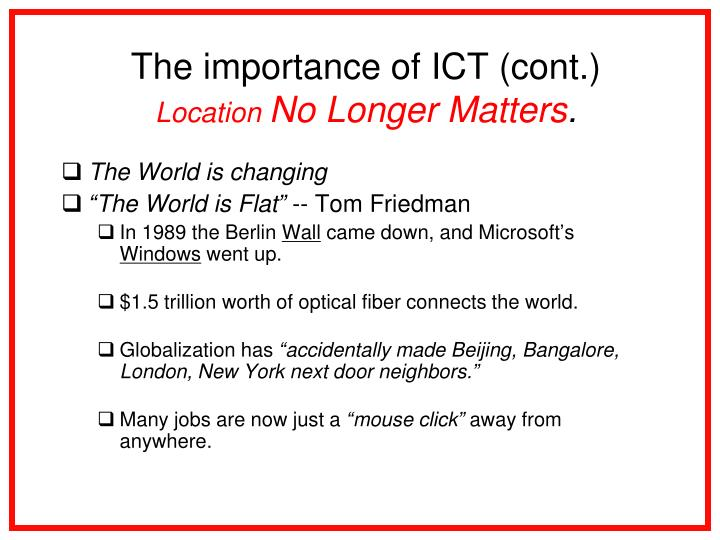 The importance of ICT (cont.)