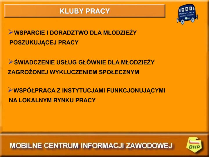 KLUBY PRACY