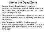 life in the dead zone1