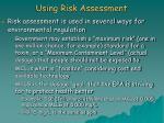 using risk assessment