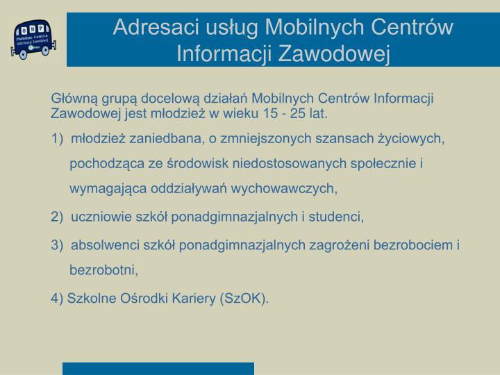 Adresaci usług Mobilnych Centrów