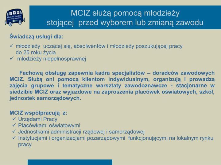 MCIZ służą pomocą młodzieży