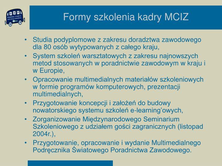 Formy szkolenia kadry MCIZ