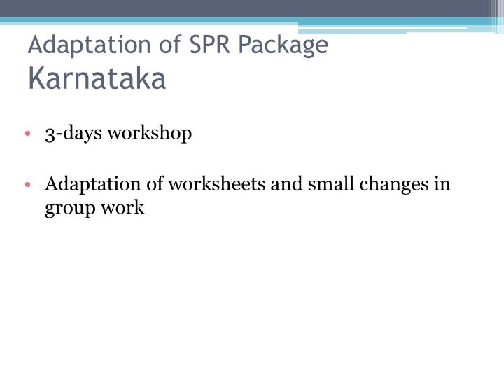 Adaptation of SPR Package