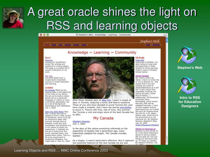 A great oracle shines the light on RSS and learning objects