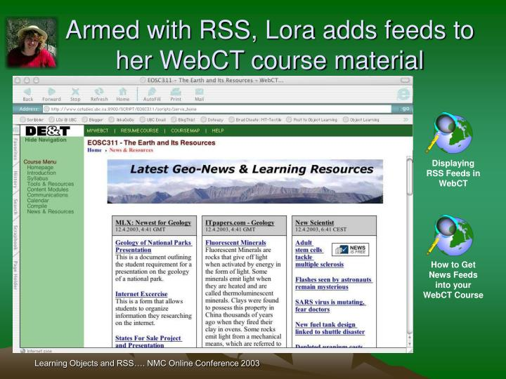 Armed with RSS, Lora adds feeds to her WebCT course material