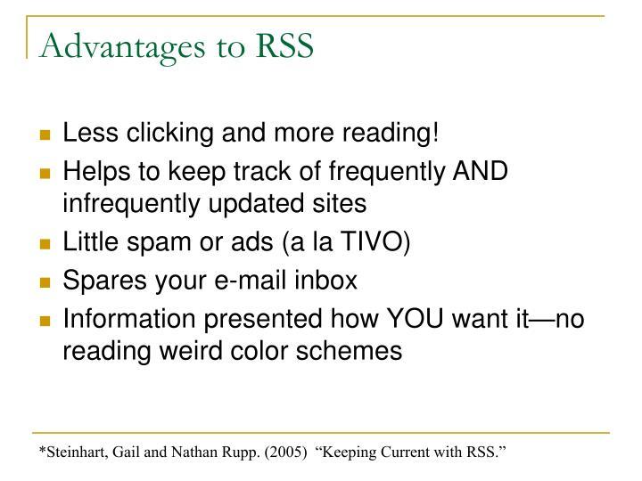 Advantages to RSS