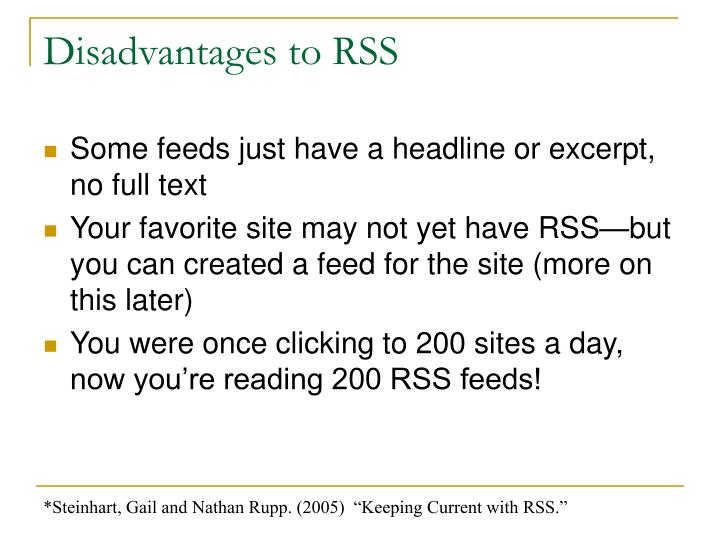 Disadvantages to RSS