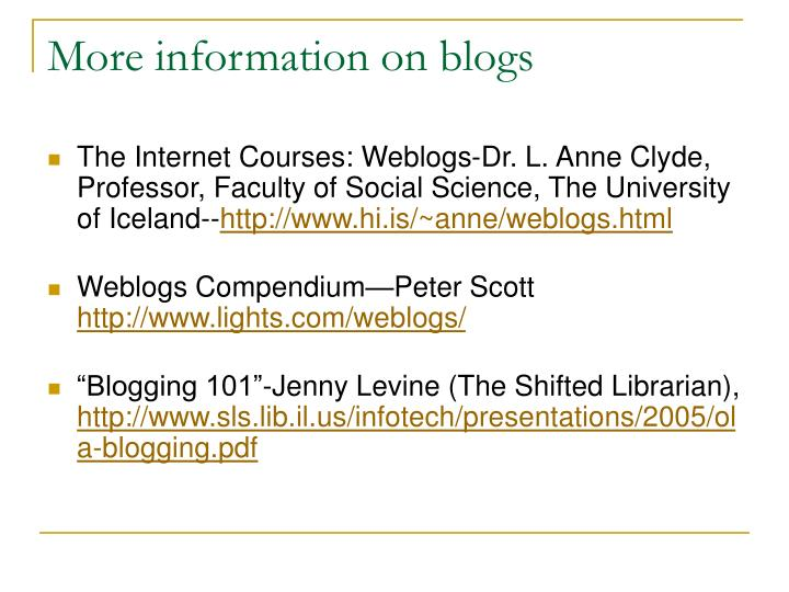 More information on blogs
