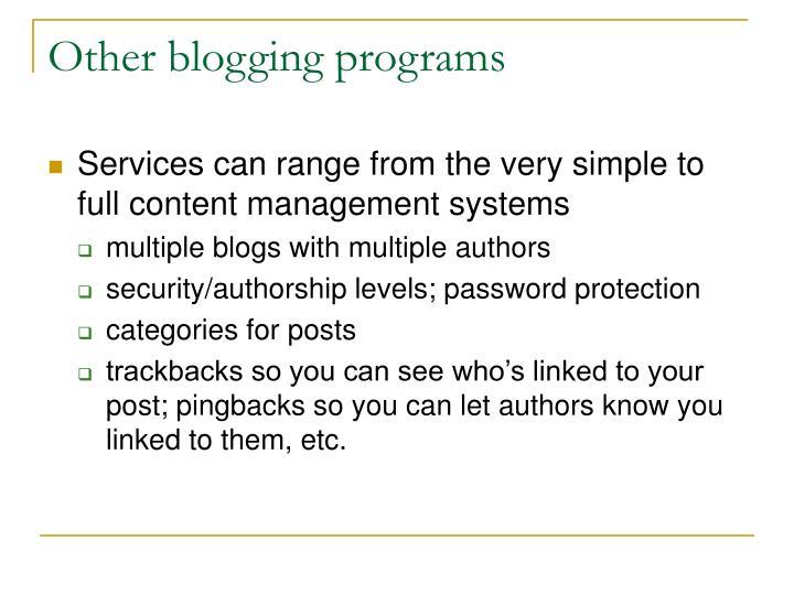Other blogging programs