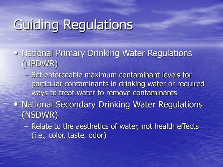Guiding Regulations