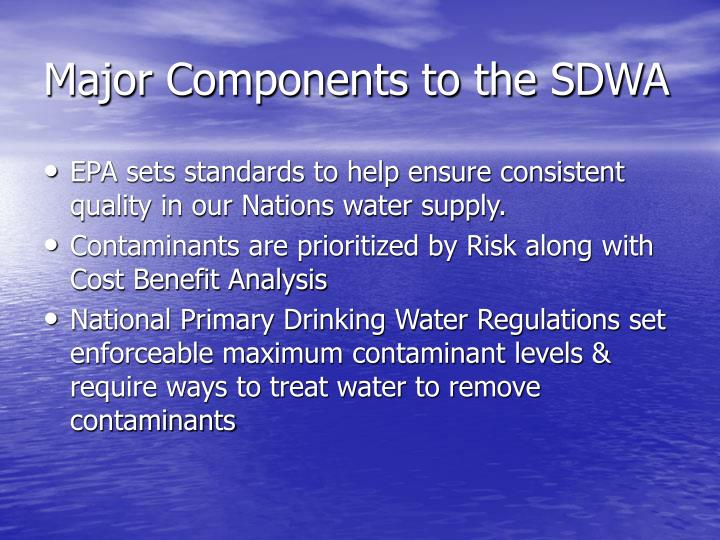 Major Components to the SDWA