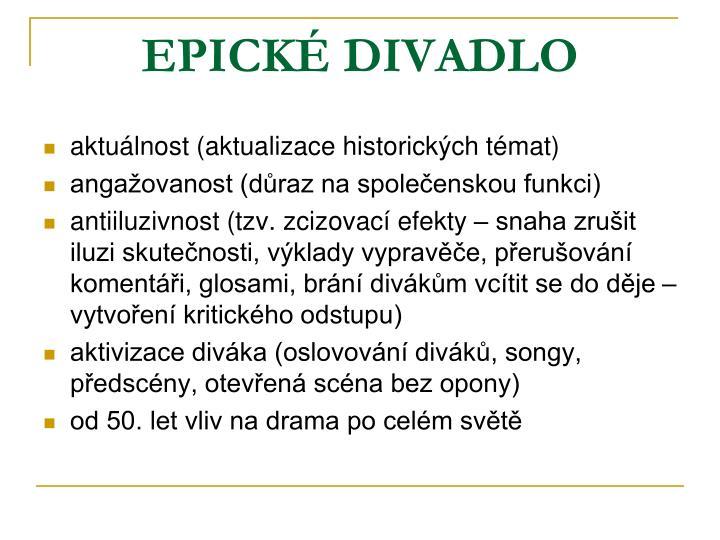 EPICKÉ DIVADLO