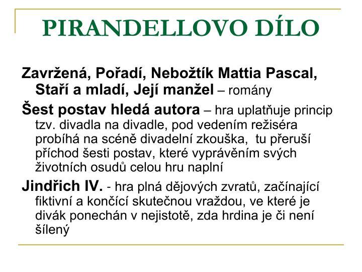 PIRANDELLOVO DÍLO