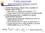 a fully polynomial approximation scheme cont