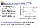 dynamic voltage scaling dvs