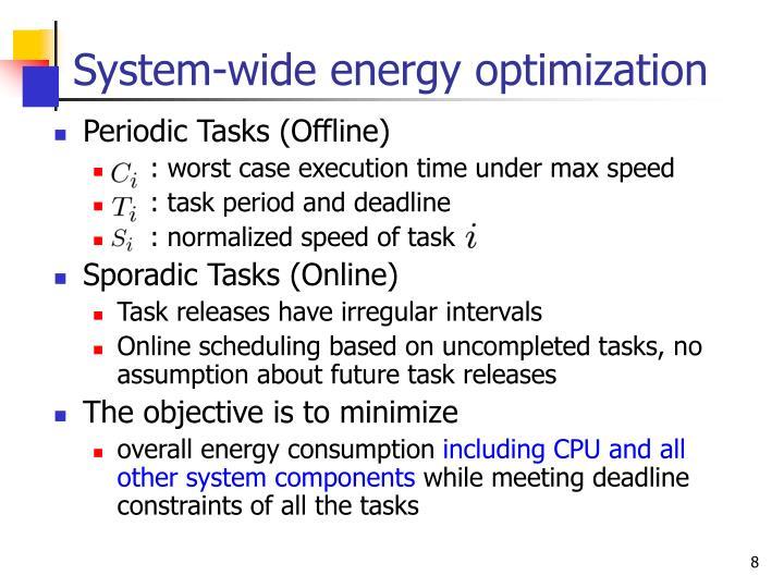System-wide energy optimization